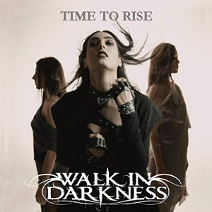 Walk-In-Darkness_Time-to-rise-300x300