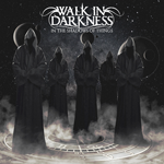HEAVY METAL HEAVEN recensioni e opinioni dal mondo del metal – Walk in Darkness – In the Shadows of Things (2017)